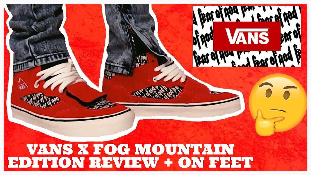 fbb4a0f38cd837 ONE OF THE BEST FOG VANS EVER   FOG x VANS MOUNTAIN EDITION REVIEW + ...