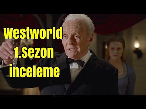 Westworld 1.Sezon İnceleme Özet ve Teoriler