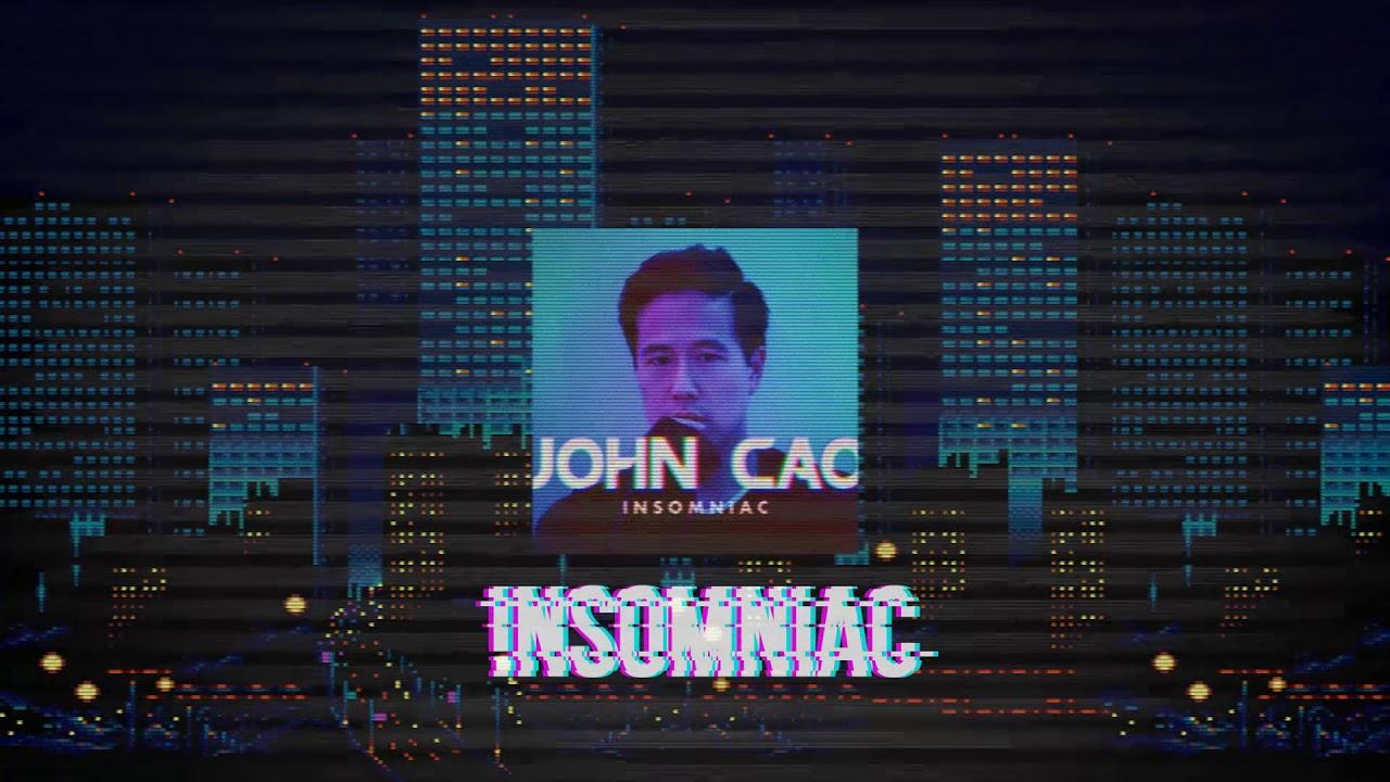 John Cao - Insomniac