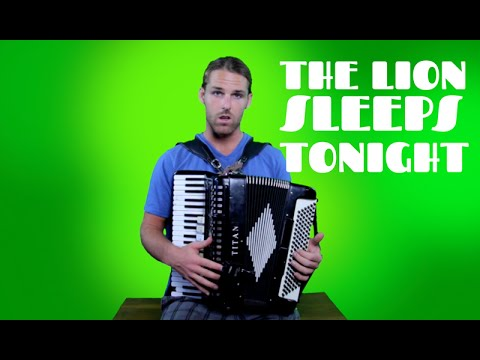4 The Lion Sleeps Tonight  How to Play the Accordion