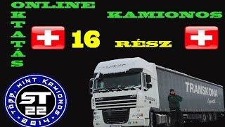 97.Online kamionsofőr  betanítás kezdőknek.16.rész.9 Svájci határlépés.
