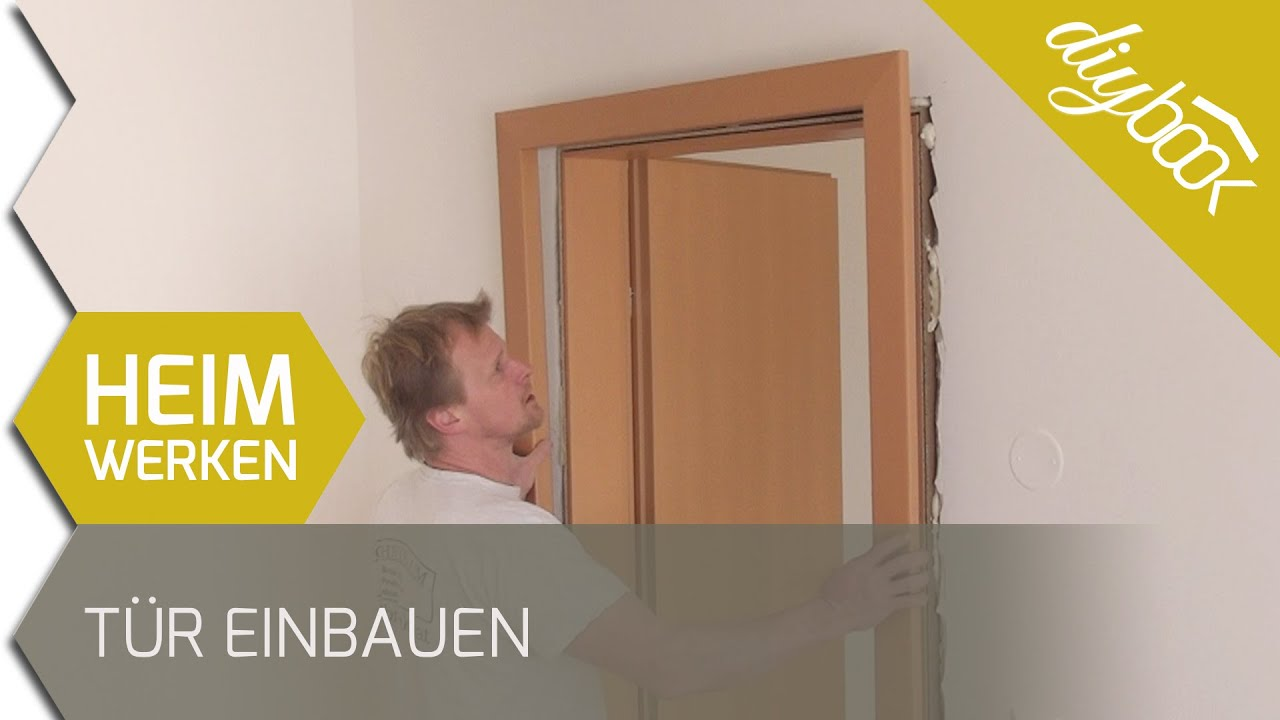 Tür einbauen  Tür und Holzzarge einbauen - YouTube
