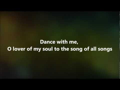 Dance With Me - Jesus Culture w/ Lyrics