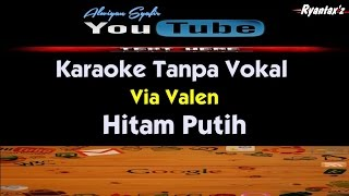 Video Karaoke Via Valen - Hitam Putih download MP3, 3GP, MP4, WEBM, AVI, FLV Agustus 2017