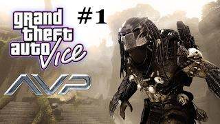 gTA:ViceCity - Aliens vs Predator 2 (Часть 1) НАЧАЛО АДА