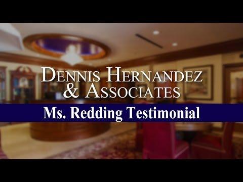 Ms. Redding Testimonial   Tampa Personal Injury Law   Dennis Hernandez & Associates