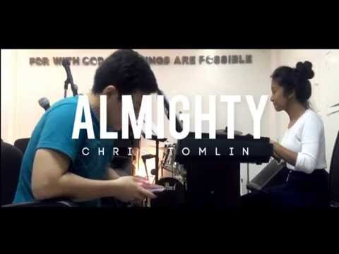 Almighty - Chris Tomlin Cover