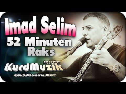 Imad Selim - 52 Minuten Raks - Special Upload - KurdMuzik Production