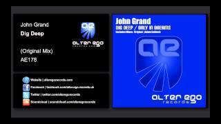 John Grand - Dig Deep [Alter Ego Records]