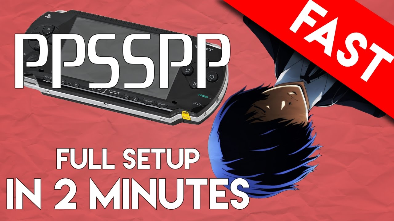 Ppsspp Emulator For Pc Full Setup And Play In 2 Minutes The Best Psp Emulator