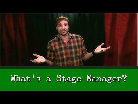 Adventures Backstage What Is Stage Manager