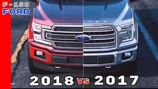 2017 Vs 2018 Ford F150 Truck