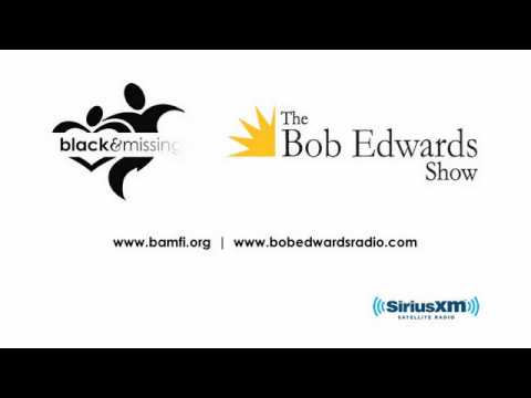 BAMFI on the Bob Edwards Show, Pt. 1