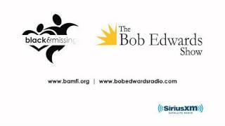 BAMFI on the Bob Edwards Show, Pt. 1