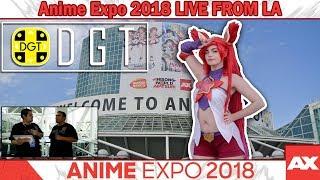 Anime Expo 2018 (AX) LIVE FROM LA! (DGT #129)