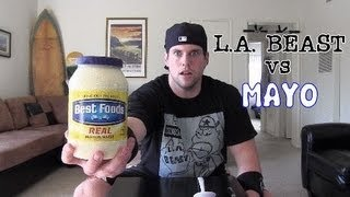 L.a. Beast Vs Mayo (warning: Gross)