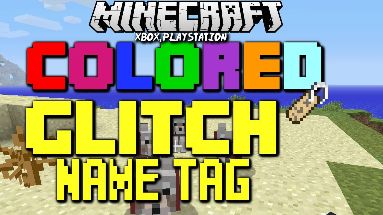 Name Tag Minecraft minecraft tu19 xbox one & ps4 colored, glitch name tag text easter