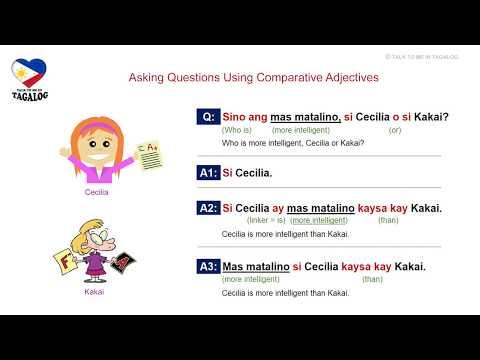 Tagalog (Filipino) Language COMPARATIVE ADJECTIVES
