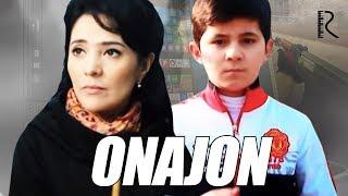 Onajon (o'zbek film) | Онажон (узбекфильм) 2017