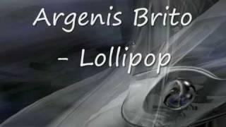 Argenis Brito - Lollipop