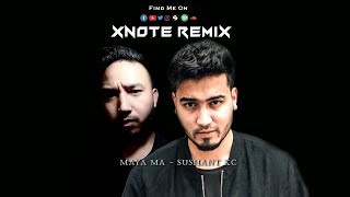 Maya Ma Sushant KC Xnote Remix Animation.mp3
