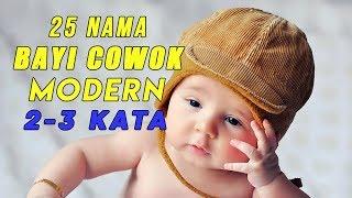 25 Rangkaian Nama Bayi Laki-Laki Modern 2 - 3 Kata dan Artinya