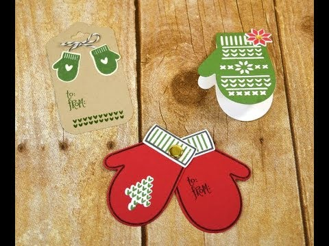 Christmas Gift Tags Ideas.3 Cute Mitten Gift Tags Made With The Smitten Mittens Stamp Set Christmas Gift Tag Ideas