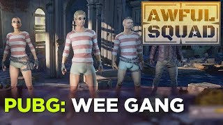 AWFUL SQUAD  - Wee Gang w/ Griffin, Travis, Clayton and Russ