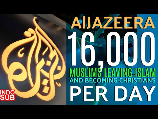 AlJazeera -16000 Muslims Leaving Islam & Becoming Christians Per Day! | Christian Prince Indo Sub