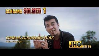 Jhonedy BS - Ombak Di Sangko Riak ( Official Video HD ) - Stafaband