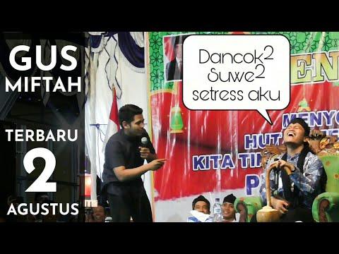 TERBARU - GUS MIFTAH (KACEL) PETUK BOCAH GENDENG 😂 Live Wonoasri 2019