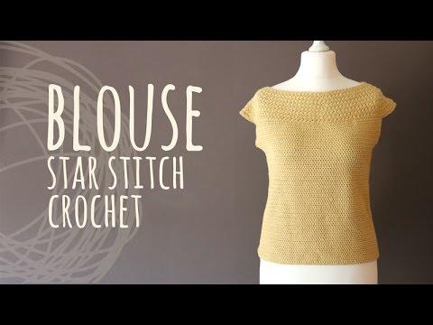 Tutorial Crochet Easy Blouse Star Stitch Youtube