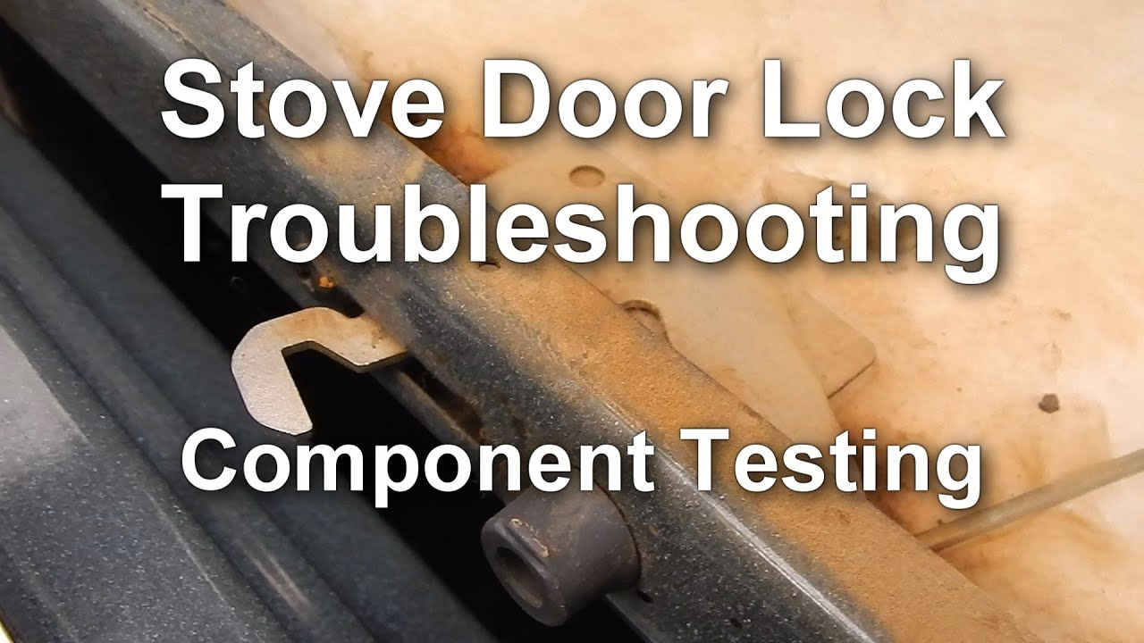 How to Troubleshoot the Door Lock on your Stove  Range  YouTube