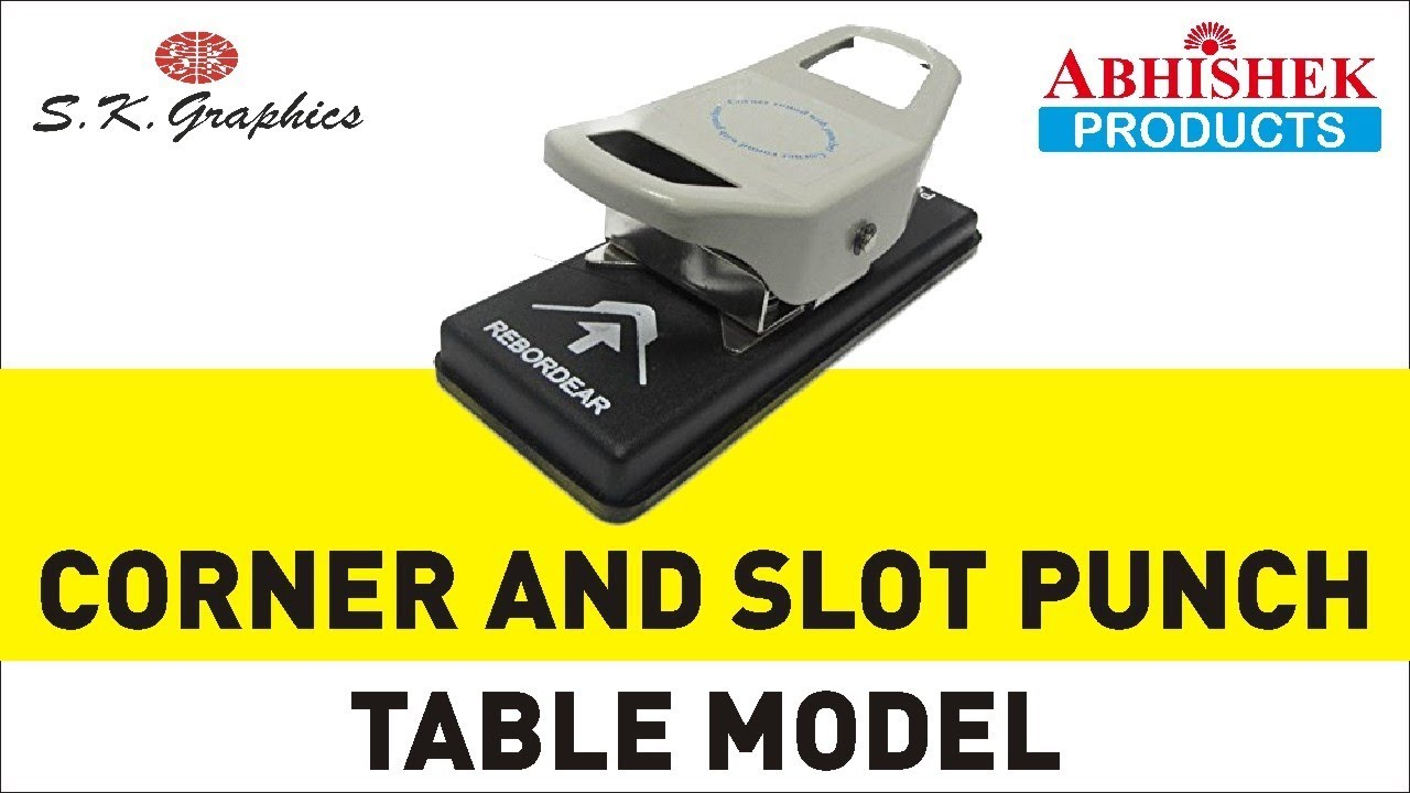 Corner And Slot Punch Table Model [How To Cut Corners and Punch Slot ...