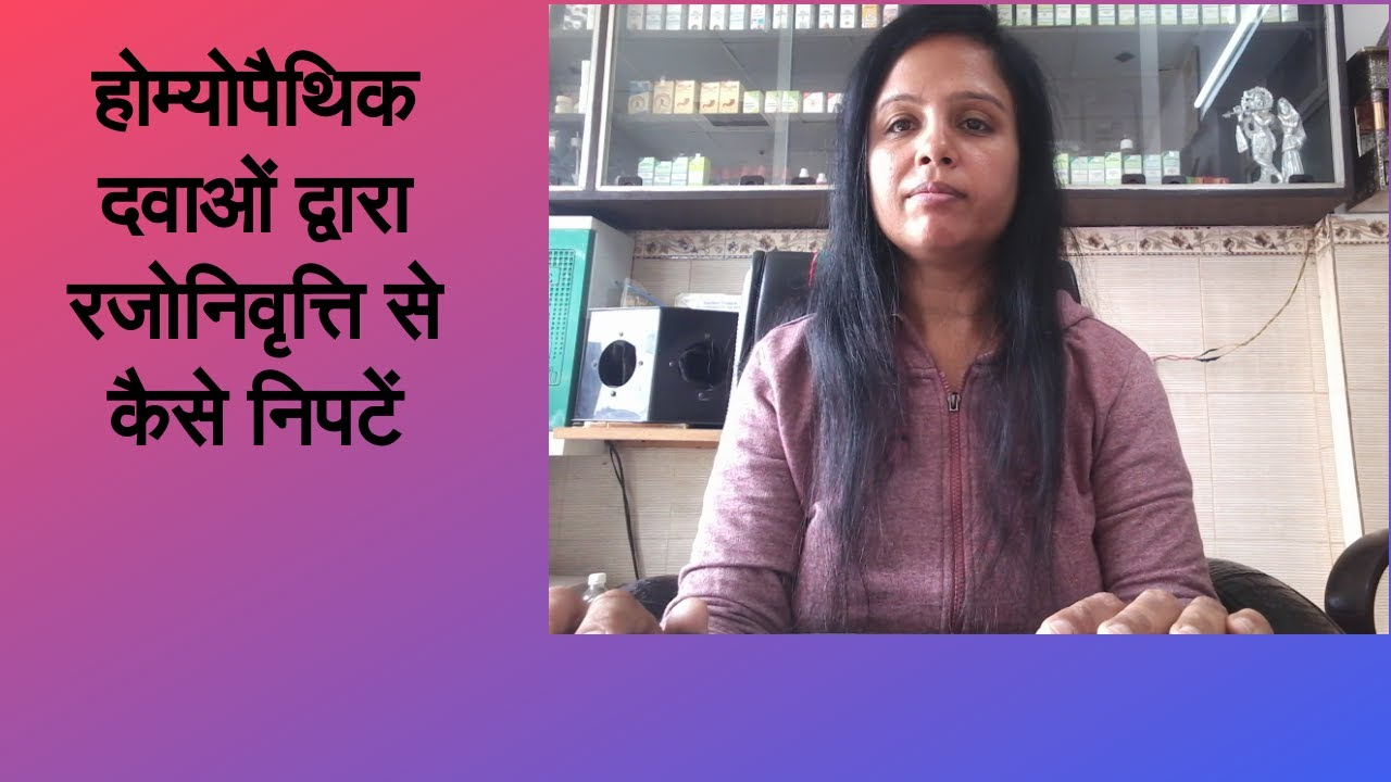 Homoeopathic medicines for menopause