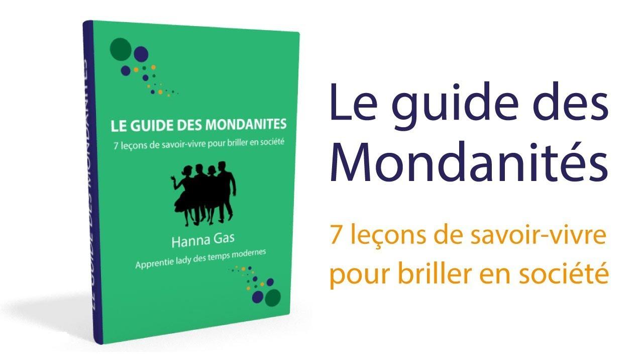 Guide Des Bonnes Manieres Rothschild guide des mondanités : 7 leçons de savoir-vivre pour briller en société