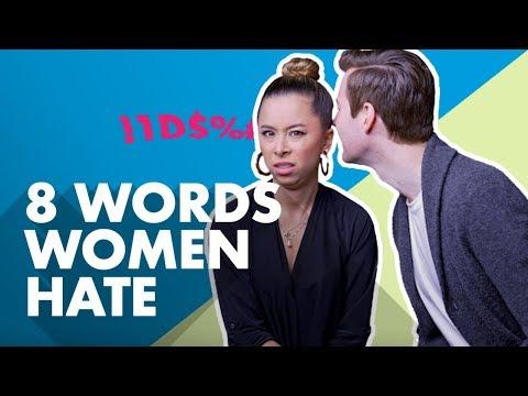 8 Words Men Use That Women Hate