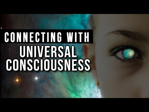 MYSTERIES of UNIVERSAL CONSCIOUSNESS! Manifestation, Consciousness & Oneness (Powerful Info!)