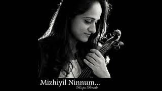 Mizhiyil Ninnum | Mayaanadhi | Violin | Theme | Roopa Revathi | Rex Vijayan | Shahabaz Aman