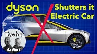 Dyson ends its Electric Car project: Has the EV bubble burst?
