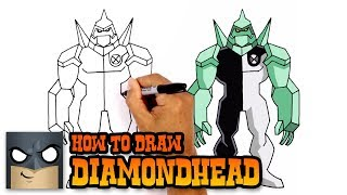 How to Draw Diamondhead | Ben 10