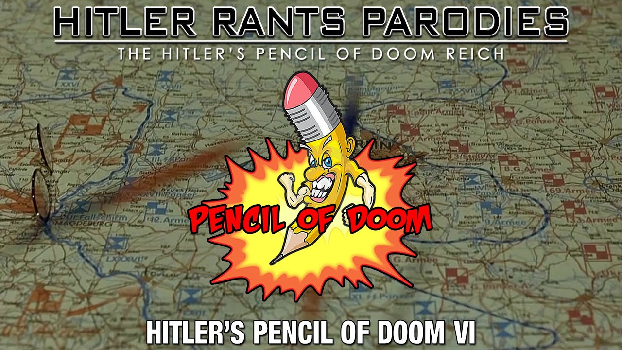 Hitler's Pencil of Doom VI