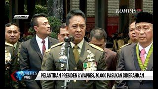 Pelantikan Presiden & Wapres, 30.000 Pasukan TNI-Polri Dikerahkan