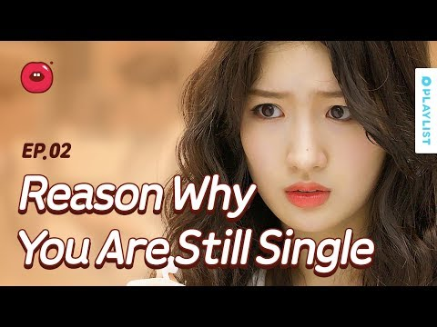 Reason Why You Are Still Single | Just One Bite | Season 1