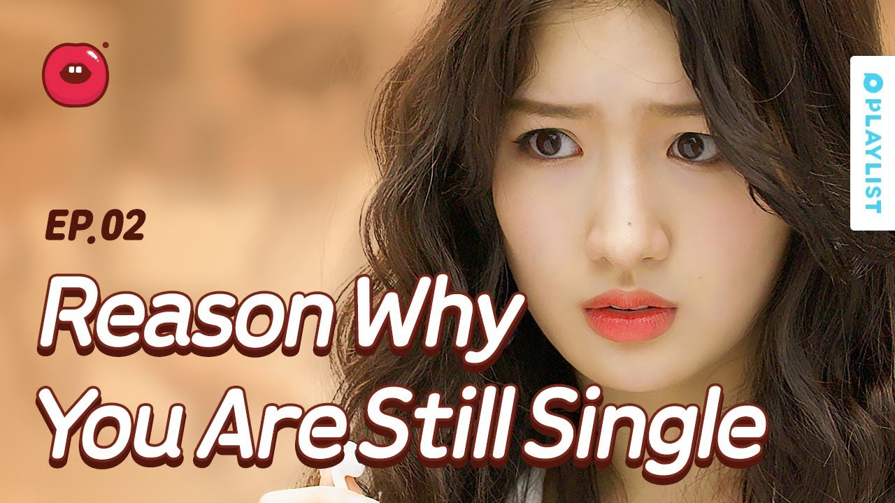 Reason Why You Are Still Single | Just One Bite | Season 1 - EP 02 (Click  CC for ENG sub)