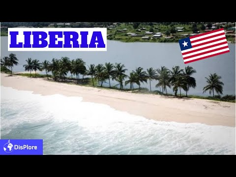 10 Things You Didn't Know About Liberia