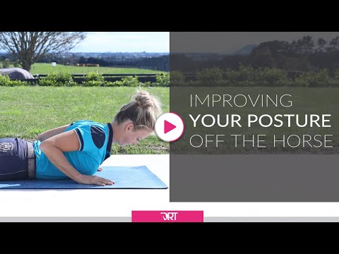 How To Improve Posture Off The Horse