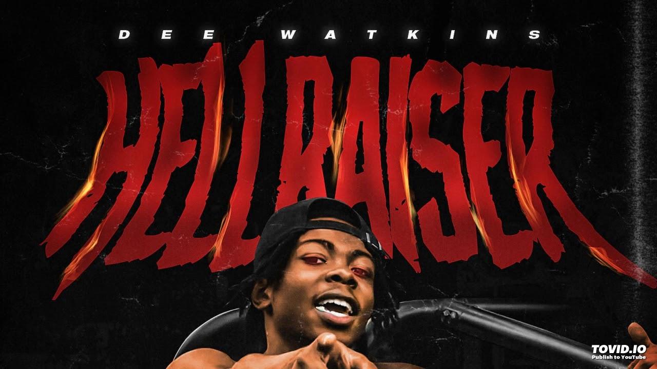 Download Dee Watkins - Hell Raiser [Prod. By Rocktee]