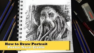 how to draw portrait -2- (speed drawing) /davy jones/ portre nasıl çizilir?(hızlı çizim) davy jones