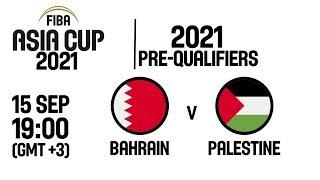 Bahrain v Palestine - Full Game - FIBA Asia Cup 2021 Pre-Qualifiers 2019